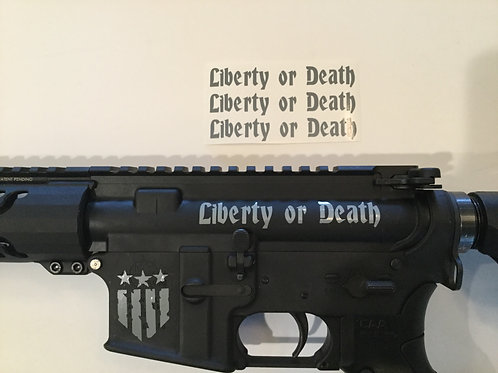 Liberty or Death AR 15 Upper Receiver Sticker 3 Pack