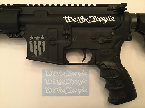 We The People AR 15 Upper Receiver Sticker 3 Pack