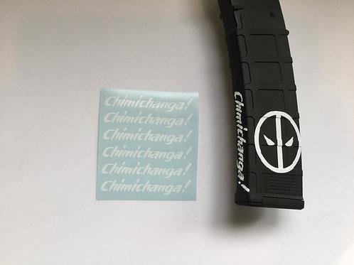 CHIMICHANGA! Deadpool themed AR Mag Side Sticker 6 Pack