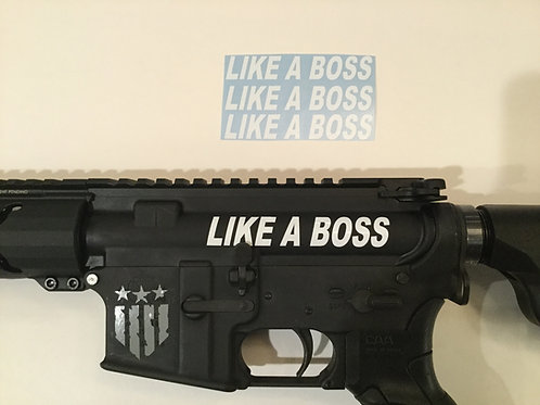 Like A Boss AR 15 Upper Receiver Sticker 3 Pack