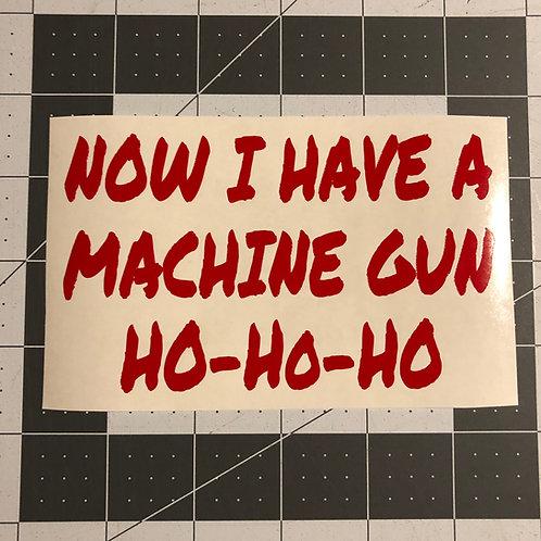 Machine Gun Ho Ho Ho General Use Sticker