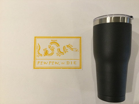 Pew Pew or Die!  New Pattern available for Tumblers, etc.