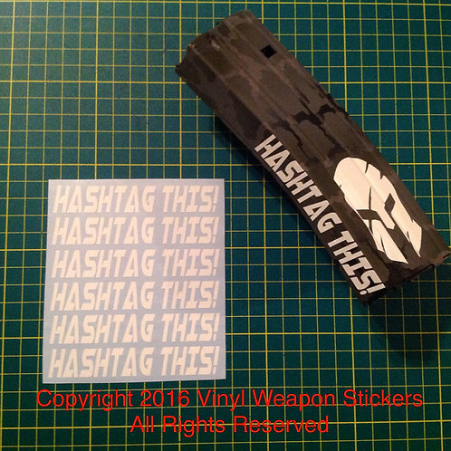 HASHTAG THIS! AR Mag Side Sticker 6 Pack