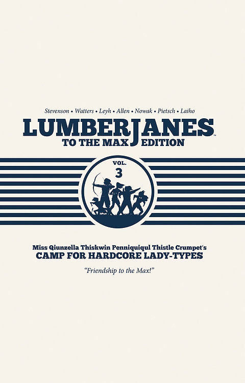 Lumberjanes to the Max HC Vol. 3