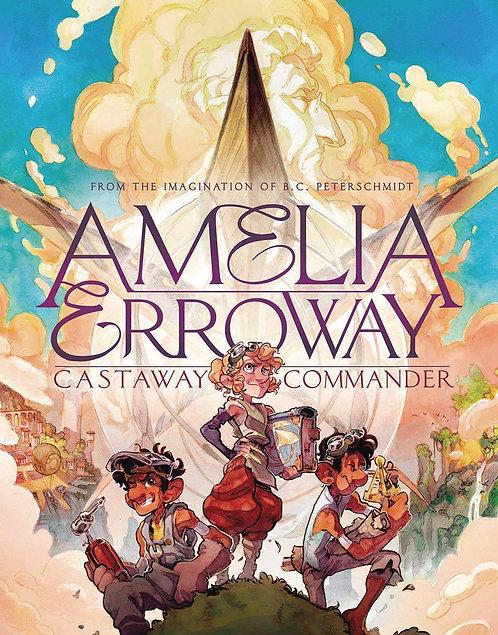 Amelia Erroway Vol. 1 Castaway Commander