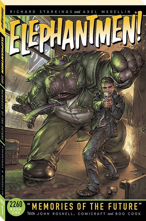 Elephantmen 2260 Vol. 1