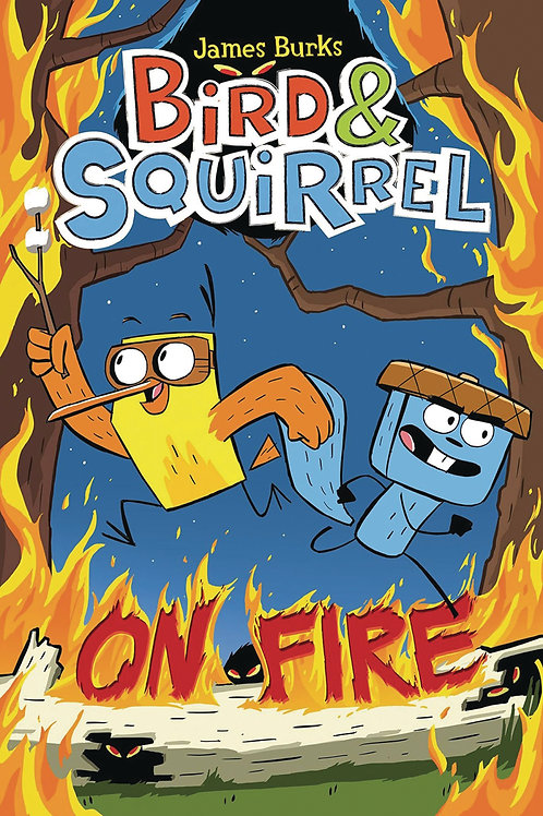 Bird and Squirrel #4 On Fire