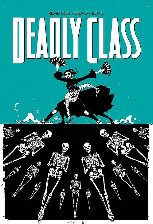 Deadly Class Vol. 6