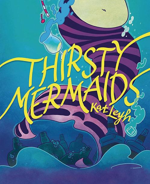 Thirsty Mermaids