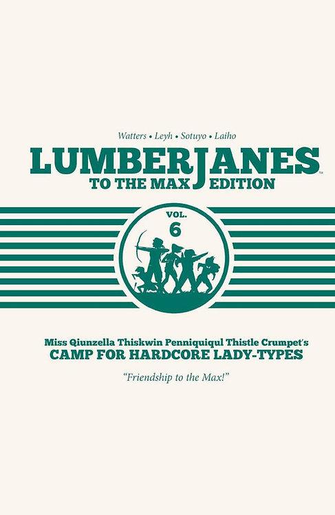Lumberjanes to the Max HC Vol. 6