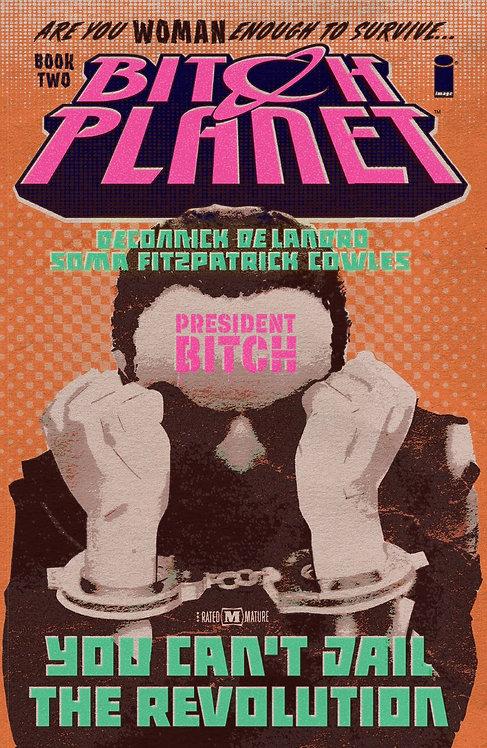 Bitch Planet Vol. 2