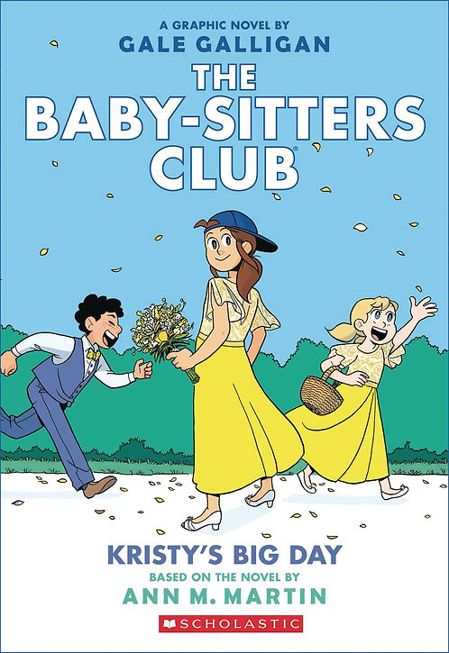 The Baby-Sitters Club #6 Kristy's Big Day