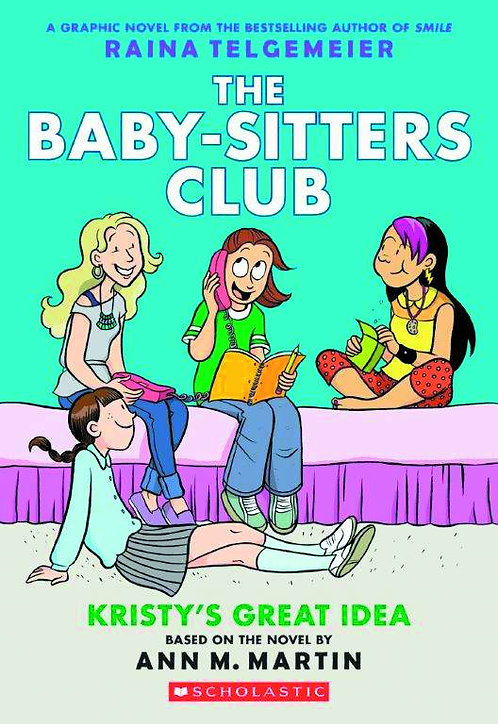 The Baby-Sitters Club #1 Kristy's Great Idea