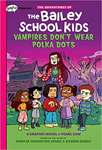 The Bailey School Kids: Vampires Don't Wear Polka Dots