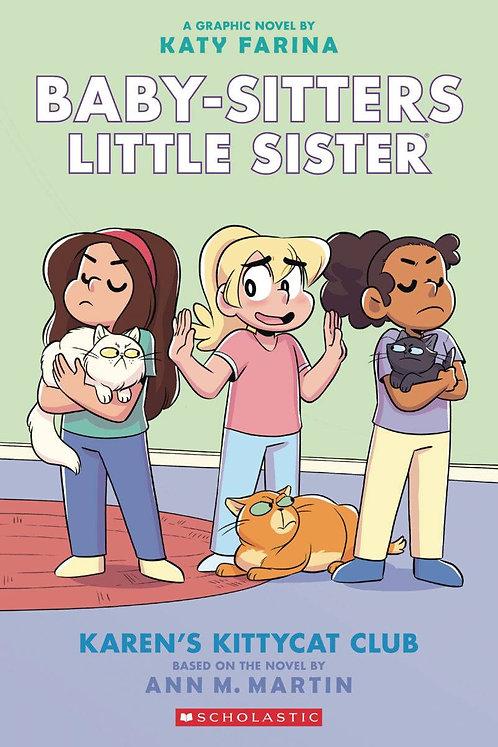 Baby-Sitters Little Sister #4 Karen's Kittycat Club