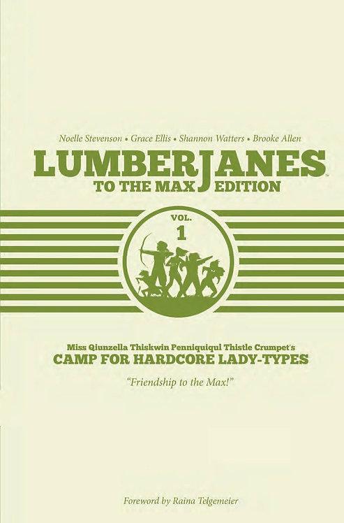 Lumberjanes to the Max HC Vol. 1