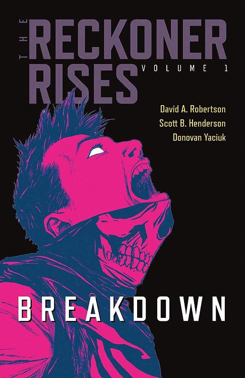 The Reckoner Rises Vol. 1
