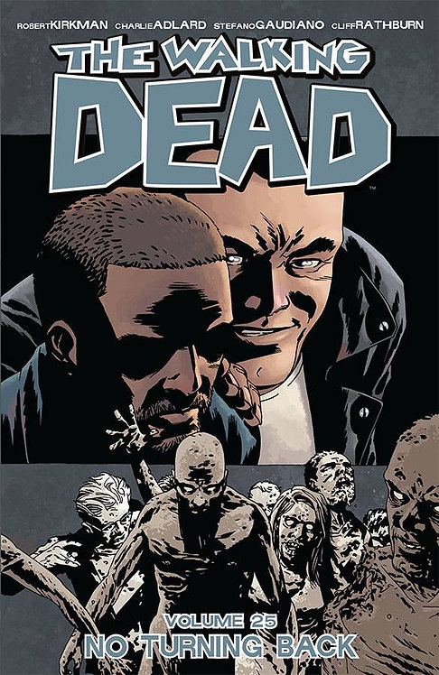 The Walking Dead Vol. 25