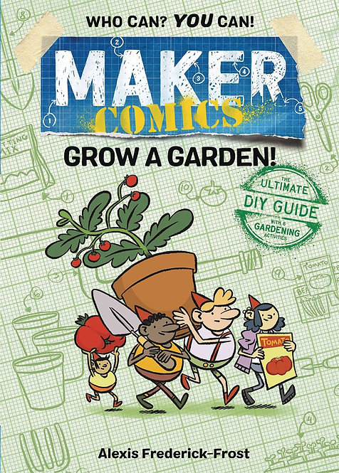 Maker Comics: Grow a Garden