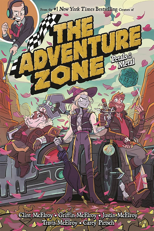 The Adventure Zone Vol. 3 Petals to the Metal