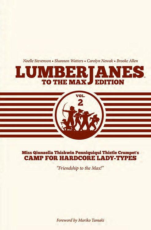 Lumberjanes to the Max HC Vol. 2