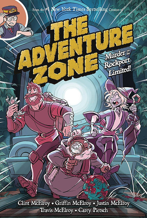 The Adventure Zone Vol. 2 Murder on the Rockport Limited