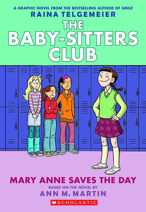 The Baby-Sitters Club #3 Mary Anne Saves the Day