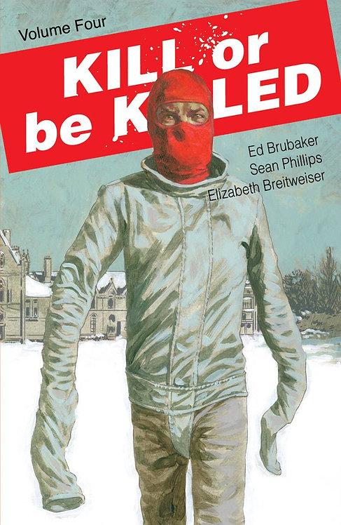 Kill or Be Killed Vol. 4