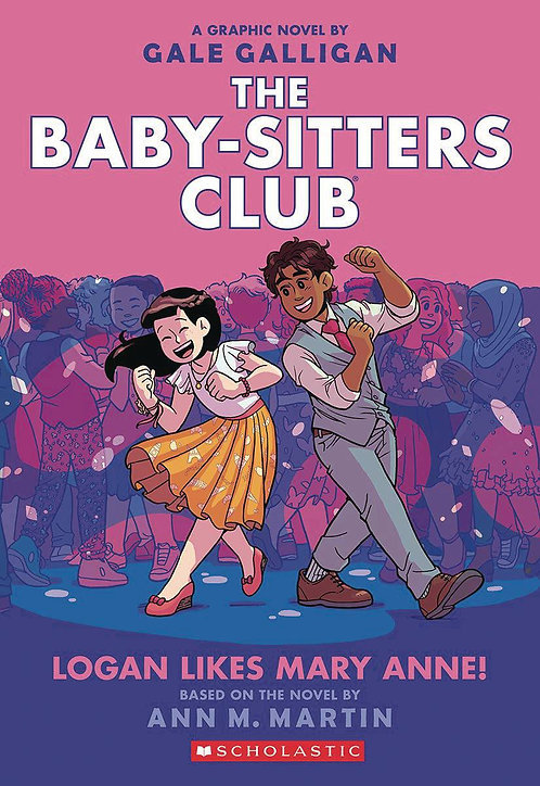The Baby-Sitters Club #8 Logan Likes Mary Anne