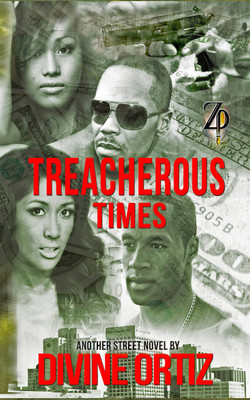 Treacherous Times- Divine Ortiz