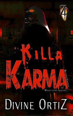 Killa Karma- Divine Ortiz