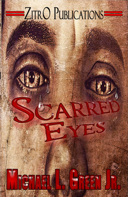 Scarred Eyes by Michael Green