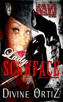 Lady Scarface- Divine Ortiz