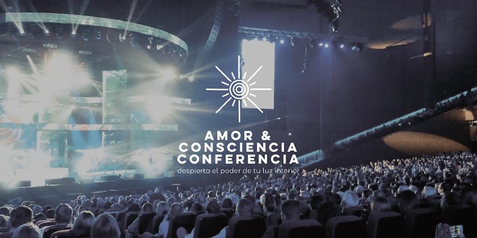 Conferencia Amor & Consciencia / Love & Consciousness Conference