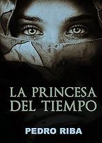 La princesa del tiempo - Pedro riba libr