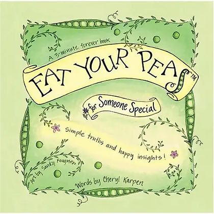"""""""Eat Your Peas"""" for Someone Special"""