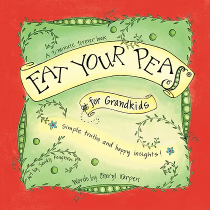 """Eat Your Peas"" for Grandkids"