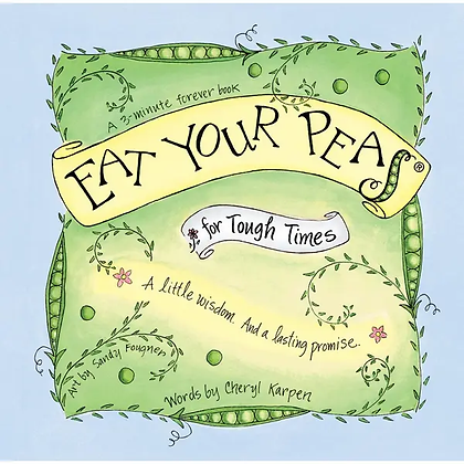 """Eat Your Peas"" for Tough Times"