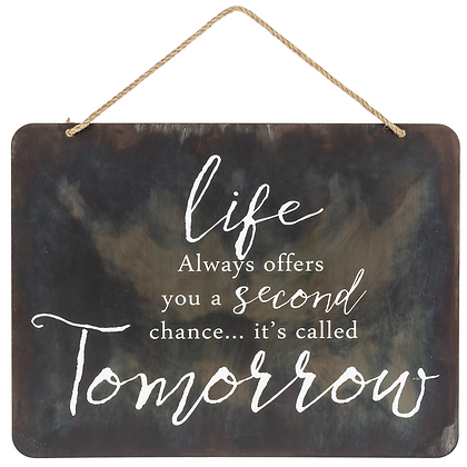 """Life Always..."" Metal Wall Hanging"