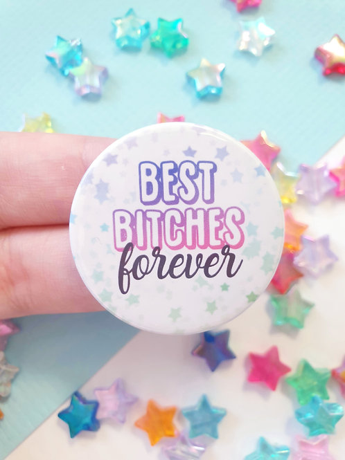 Best Bitches Forever Badge