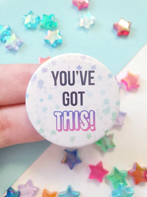 You've Got This Badge