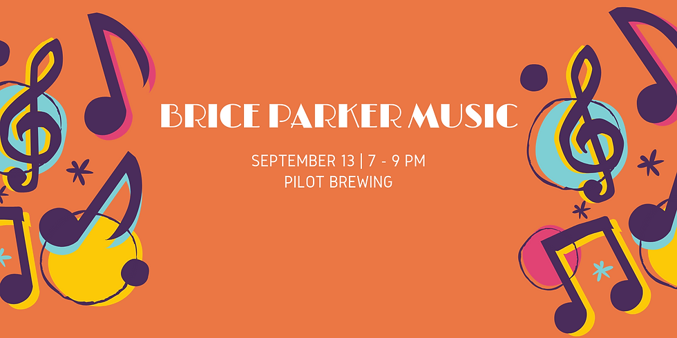 Live Music with Brice Parker