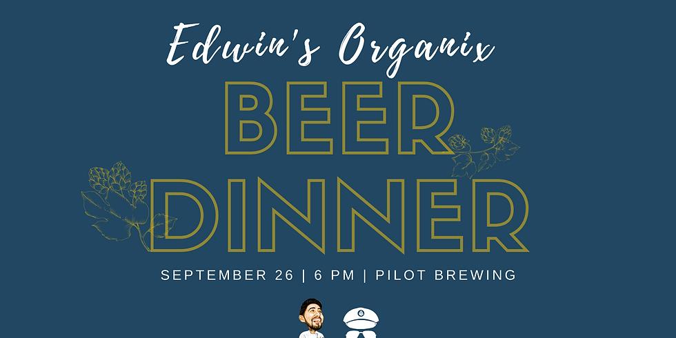 Pilot Brewing & Edwin's Organix Beer Dinner