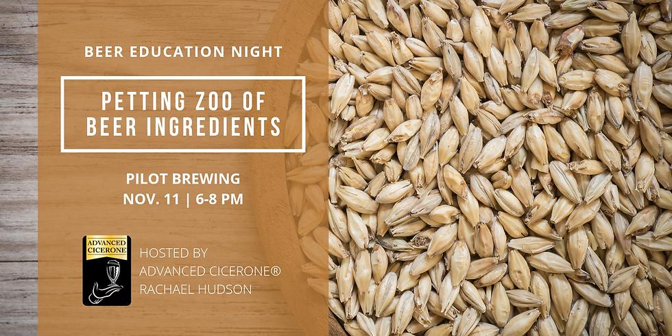 Beer Education Class: Petting Zoo of Beer Ingredients