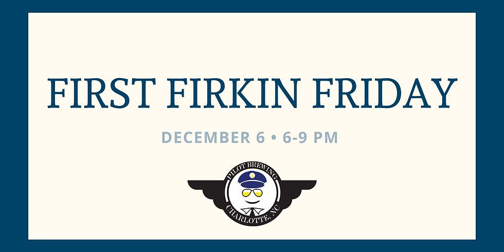 First Firkin Friday