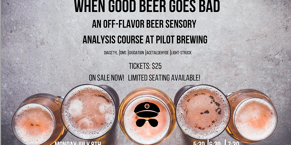 When Good Beer Goes Bad: An Off-Flavor Course