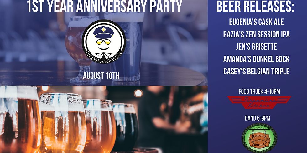 Pilot Brewing's 1st Year Anniversary Party