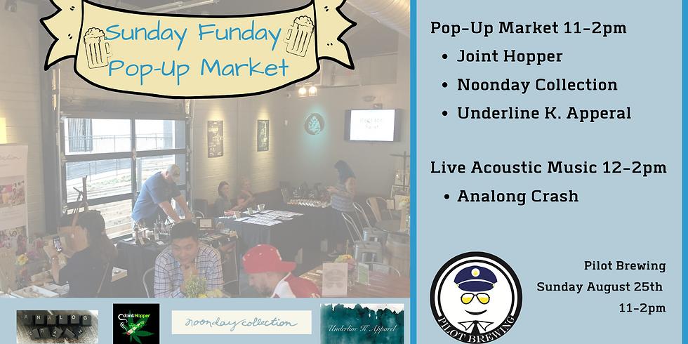 Sunday Funday Pop-Up Market & Music
