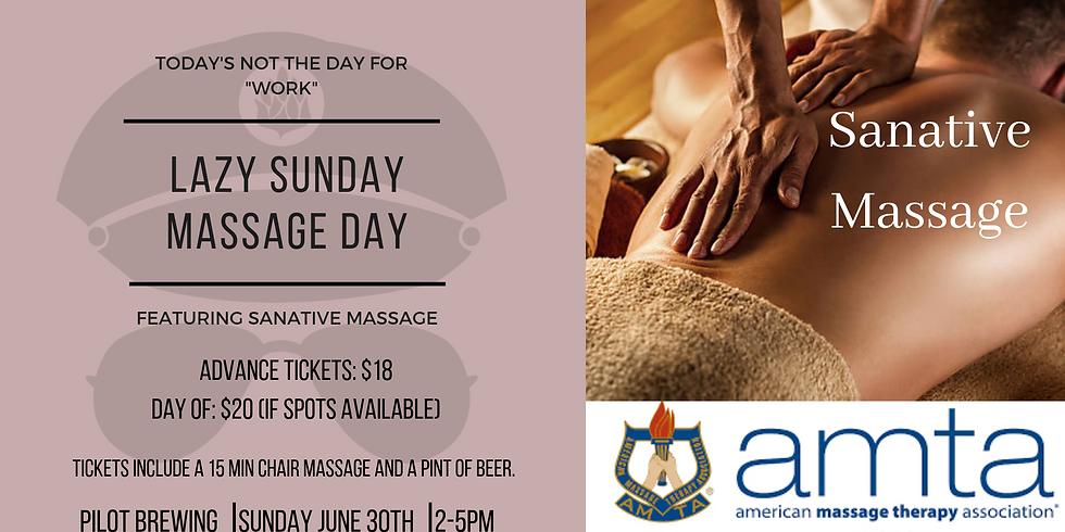 Lazy Sunday Massage Day
