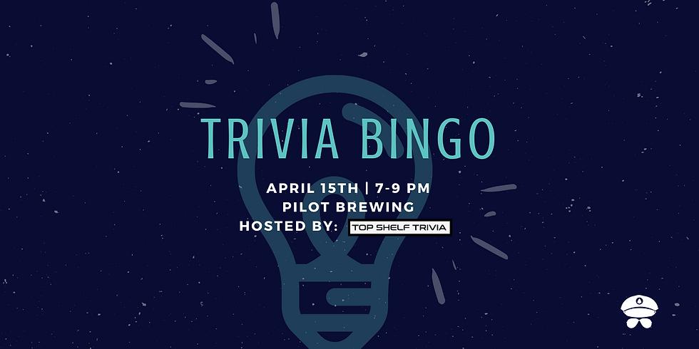 Trivia Bingo Every Thursday 7pm